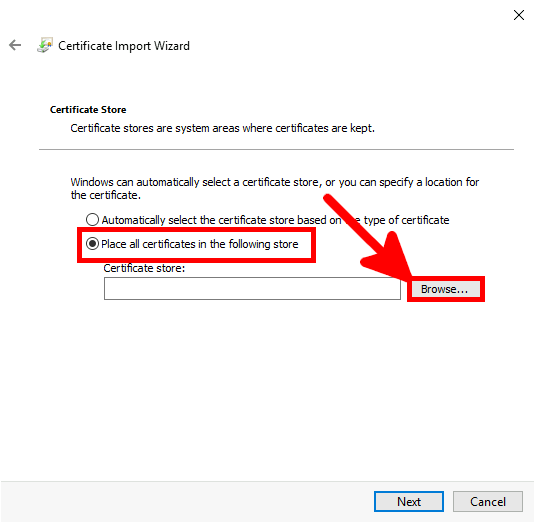 Certicate Import Wizard | Place all certificates in the following store
